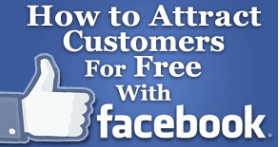 how to attract customers on Facebook for free